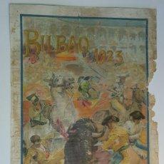 Cartazes Touros: CARTEL DE LA PLAZA DE BILBAO 1923. Lote 222987308