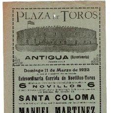 Carteles Toros: CARTEL PLAZA DE TOROS DE BARCELONA 1923. MANUEL MARTINEZ, MORENITO DE ZARAGOZA, CHAVES.. Lote 223908885