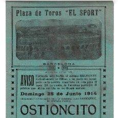 Carteles Toros: CARTEL PLAZA DE TOROS EL SPORT DE BARCELONA 1914. OSTIONCITO, CELITA.. Lote 223908937