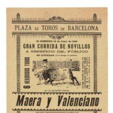 Carteles Toros: CARTEL PLAZA DE TOROS DE BARCELONA 1899. MAERA Y VALENCIANO.. Lote 223915095