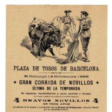 Carteles Toros: CARTEL PLAZA DE TOROS DE BARCELONA 1899. CANARIO Y MONSOLIU.. Lote 223915247