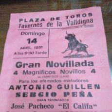 Affissi Tauromachia: CARTEL PLAZA DE TOROS TAVERNES DE LA VALLDIGNA-GRAN NOVILLADA ABRIL 1991-22X15. Lote 225143595