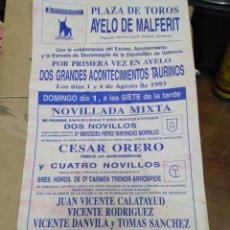 Affissi Tauromachia: CARTEL PLAZA DE TOROS AYELO DE MALFERIT-AGOSTO 1993-39X21. Lote 225148467