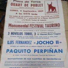 Affissi Tauromachia: CARTEL PLAZA DE TOROS QUART DE POBLET-SEPTIEMBRE 1989-38X22. Lote 225151905