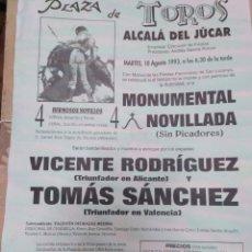 Affissi Tauromachia: CARTEL DE TOROS ALCALÁ DEL JUCAR(ALBACETE)AGOSTO 1993-32X22. Lote 225154587