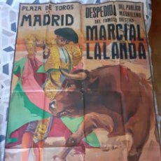 Carteles Toros: RARO CARTEL TAURINO MARCIAL LALANDA 1942 DESPEDIDA DEL PUBLICO DE MADRID 105 X 155 CMTS. Lote 225165205