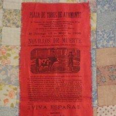 Affissi Tauromachia: ANTIGUO CARTEL SEDA.PLAZA TOROS AYAMONTE 1898.MANUEL GARCIA ALBARRAN.PEDRO JESUS PORTANET.. Lote 225193315