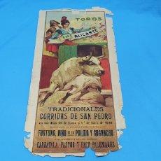 Carteles Toros: CARTELERA TAURINA-TOROS EN ALICANTE - CORRIDAS SAN PEDRO - 29 JUNIO Y 1 JULIO 1. Lote 225243640