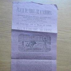 Affissi Tauromachia: (RESERVADO A JUAN.P. NO COMPRAR) ANTIGUO CARTEL TOROS AYAMONTE 1898.. Lote 226566035