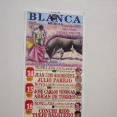 Affissi Tauromachia: LOTE CARTELES DE TOROS DE BLANCA. Lote 227671647