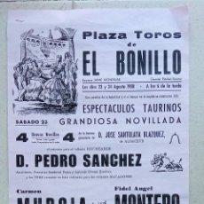 Carteles Toros: CARTEL TOROS PLAZA DE EL BONILLO, ALBACETE. 1980. ESPECTACULOS TAURINOS. W. Lote 228016375