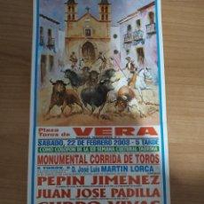 Affissi Tauromachia: CARTEL DE TOROS DE VERA AÑO 2003. Lote 228845870