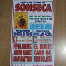 Affissi Tauromachia: CARTEL DE TOROS DE SONSECA, AÑO 2002. Lote 228850625