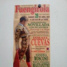Affissi Tauromachia: CARTEL DE TOROS DE FUENGIROLA, AÑO 2007. Lote 228855605