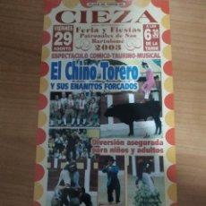 Affissi Tauromachia: CARTEL DEL CHINO TORERO DE CIEZA, AÑO 2003. Lote 228927530