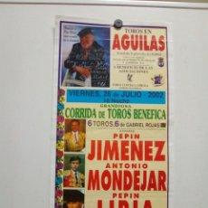 Affissi Tauromachia: CARTEL DE TOROS DE AGUILAS, HOMENAJE A PACO RABAL. Lote 229853695