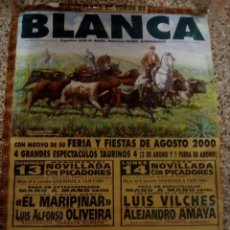 Affiches Tauromachie: CARTEL DE TOROS DE BLANCA, AÑO 2000. Lote 229986700