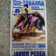 Affissi Tauromachia: CARTEL DE TOROS DE TOBARRA DE ESCAPARATE, AÑO 2001. Lote 230034720