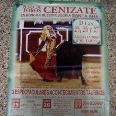 Affissi Tauromachia: CARTEL DE TOROS DE CENIZATE DE ESCAPARATE, AÑO 2006. Lote 230035155