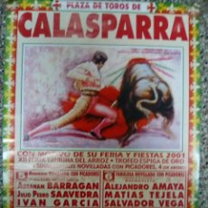 Affiches Tauromachie: CARTEL DE TOROS DE CALASPARRA DE ESCAPARATE, AÑO 2001. Lote 230808040