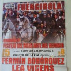 Carteles Toros: CARTEL. PLAZA DSE TOROS FUENGIROLA, FERMÍN BOHÓRQUEZ, LEA VICENS, PABLO DOMECQ 5/08/2018. Lote 231786680