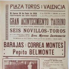 Cartazes Touros: VALENCIA, 1922. NOVILLADA CON BELMONTE Y DON TANCREDO ENTRE OTROS. 43X21 CM. Lote 231828180