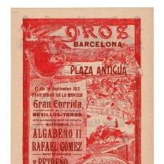 Carteles Toros: CARTEL DE TOROS PLAZA DE BARCELONA 1912. ALGABEÑO, RAFAEL GÓMEZ Y PETREÑO.. Lote 231839960