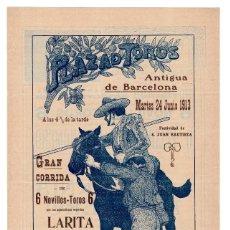 Carteles Toros: CARTEL PLAZA DE TOROS DE BARCELONA 1913. LARITA, ERNESTO VERNIA Y ALFARERO.. Lote 231841155