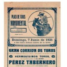 Carteles Toros: CARTEL PLAZA DE TOROS MONUMENTAL 1925. SALE II, NACIONAL II Y POSADAS.. Lote 231881075