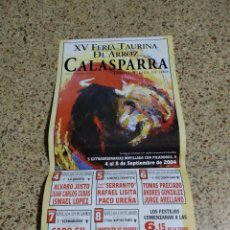 Affissi Tauromachia: CARTEL DE TOROS DE CALASPARRA DE MANO XL, AÑO 2004. Lote 232922090