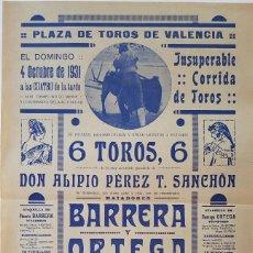 Carteles Toros: VALENCIA, 1931. MANO A MANO VICENTE BARRERA Y DOMINGO ORTEGA. 44X28 CM. Lote 232942820