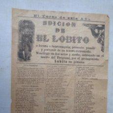 Carteles Toros: EDICION DE EL LOBITO.C.-237. Lote 234111405