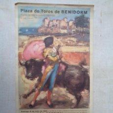 Carteles Toros: PLAZA DE TOROS DE BENIDORM.C-238. Lote 234112715