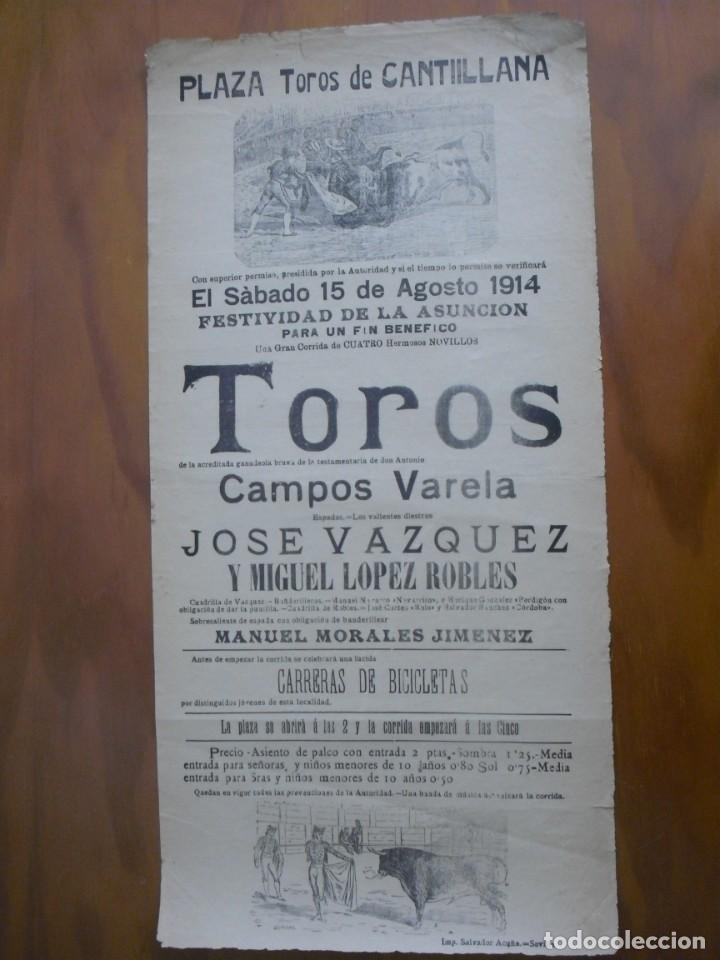 PRECIOSO CARTEL PLAZA DE TOROS CANTILLANA 15/08/1914 DE CAMPOS VARELA CON J.VAZQUEZ Y M.LOPEZ.ROBLES (Coleccionismo - Carteles Gran Formato - Carteles Toros)