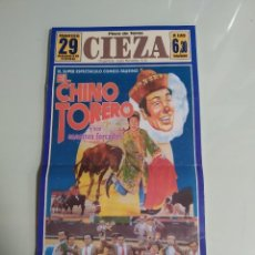Affissi Tauromachia: CARTEL DE TOROS DE CIEZA, EL CHINO TORERO, AÑO 2006. Lote 235439990