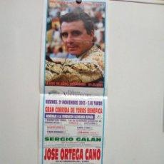"""Carteles Toros: CARTEL DE TOROS DE VISTALEGRE """"MADRID"""", AÑO 2003, DESPEDIDA DE ORTEGA CANO. Lote 235786110"""
