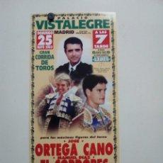"""Carteles Toros: CARTEL DE TOROS DE VISTALEGRE """"MADRID"""", DE MANO, AÑO 2003. Lote 235786275"""