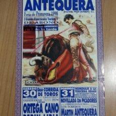 Affiches Tauromachie: CARTEL DE TOROS DE ANTEQUERA DE MANO, AÑO 1998. Lote 236084870
