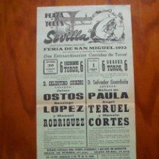 Carteles Toros: GRAN CARTEL PLAZA TOROS SEVILLA FERIA DE SAN MIGUEL 1972 OSTOS,PAULA,TERUEL,LOPEZ,RODRIGUEZ,CORTES. Lote 237579875