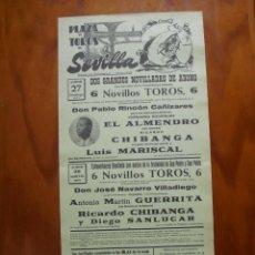 Carteles Toros: CARTEL PLAZA TOROS SEVILLA 27 Y 29 /06/1972 EL ALMENDRO,RICARDO CHIBANGA,MARISCAL,GUERRITA,SANLUCAR. Lote 237580380