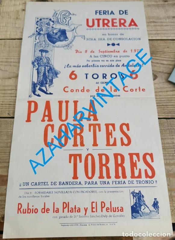 UTRERA, 1972, CARTEL TOROS FERIA CONSOLACION, RAFAEL DE PAULA, MANOLO CORTES Y RAFAEL TORRES (Coleccionismo - Carteles Gran Formato - Carteles Toros)
