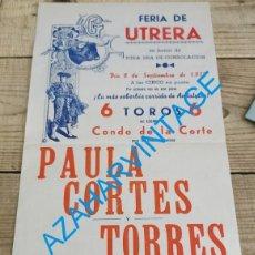 Carteles Toros: UTRERA, 1972, CARTEL TOROS FERIA CONSOLACION, RAFAEL DE PAULA, MANOLO CORTES Y RAFAEL TORRES. Lote 240476095