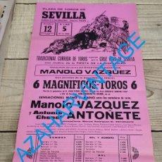 Carteles Toros: SEVILLA, 1983,CARTEL TOROS, ULTIMA CORRIDA DE MANOLO VAZQUEZ, MANO A MANO CON ANTOÑETE, 21X43 CMS. Lote 240510390