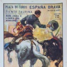 Carteles Toros: CARTEL TAURINO. PLAZA DE TOROS ESPAÑA BRAVA.SAN FELIU DE GUIXOLS. 1964.. Lote 243769030