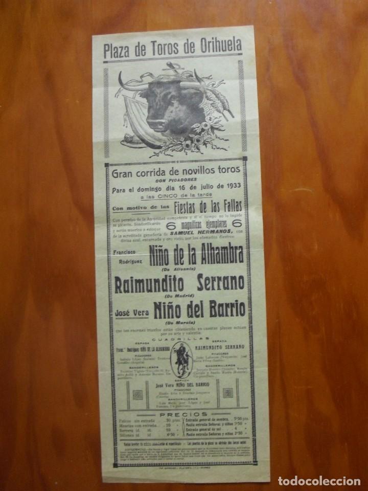CARTEL PLAZA DE TOROS DE ORIHUELA DOMINGO 16 DE JULIO 1933 CON MOTIVO DE LAS FIESTAS DE LAS FALLAS (Coleccionismo - Carteles Gran Formato - Carteles Toros)