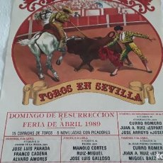 Carteles Toros: CARTEL DE TOROS SEVILLA 1989. Lote 246591850