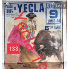 Carteles Toros: CARTEL DE TOROS DE YECLA 1994. Lote 246627560
