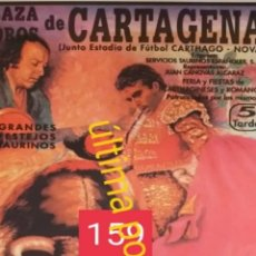 Carteles Toros: CARTEL DE TOROS DE CARTAGENA ORTEGA CANO. Lote 247507325