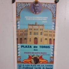 Carteles Toros: CARTEL DE LA PLAZA DEL PUERTO DEL AÑO 1982,MIDE 32 X 73 CM. Lote 247773115