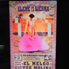 Carteles Toros: CARTEL DE TOROS ELCHE DE LA SIERRA 1997. Lote 257532400